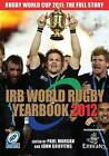 The IRB World Rugby Yearbook: 2012 by Vision Sports Publishing Ltd (Paperback, 2011)