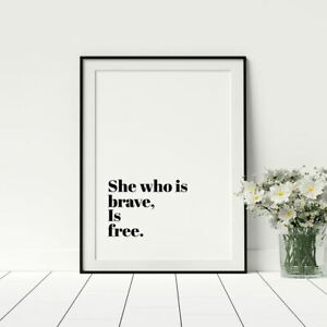 She-Who-Is-Brave-Is-Free-Feminist-Quotes-Feminist-Posters-Prints-Wall-Art