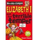 Elizabeth I and Her Terrible Temper by Margaret Simpson (Paperback, 2010)
