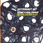 Katzenhaut mit Pünktchen drauf (2012, Taschenbuch)