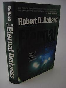 1st-Edition-ETERNAL-DARKNESS-Robert-Ballard-SHIPWRECK-Science-ARCHAEOLOGY