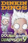 Dinkin Dings and the Double from Dimension 9 by Guy Bass (Paperback, 2010)