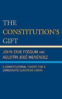 1 of 1 - The Constitutions Gift: A Constitutional Theory for a Democratic European Union,