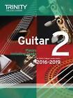 Guitar Exam Pieces Grade 2 2016-2019 by Trinity College London (Paperback, 2015)