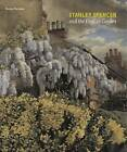 Stanley Spencer and the English Garden by Keith Bell, Martin Postle, Jeremy Gould (Paperback, 2011)