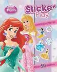 Disney Princess Sticker Play: With Amazing Activities and Over 60 Stickers by Parragon (Paperback, 2014)