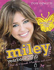Miley Cyrus Yearbook: Star of  Hannah Montana  and More!: 2010 by Posy Edwards (Hardback, 2009)