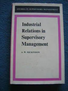 Industrial-relations-in-Supervisory-Management-A-W-Dickinson-1969