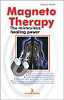 Magneto Therapy: The Miraculous Healing Power by Rajendra Menen (Paperback, 2004)