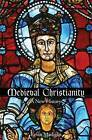 Medieval Christianity: A New History by Kevin Madigan (Hardback, 2015)