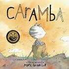 Caramba by Marie-Louise Gay (Hardback, 2013)