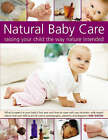 Natural Baby Care: Raising Your Child the Way Nature Intended by Kim Davies (Paperback, 2007)