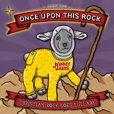 Jammy Jams - Once Upon This Rock: Christian Rock Goes Lullaby - CD