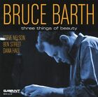 Three Things of Beauty 0633842211923 by Bruce Barth CD