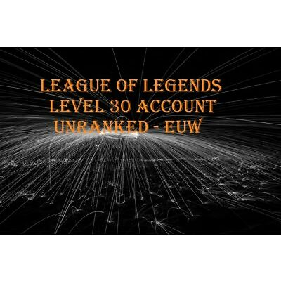 League of Legends (LoL) Account Level 30 Unranked EUW (lol lvl 30 account)
