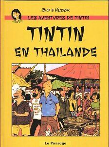 PASTICHE-Tintin-en-Thailande-Cartonne-60-pages-en-couleurs-Etat-neuf-HC