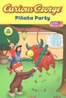 Curious George Pinata Party by Houghton Mifflin (Paperback, 2009)