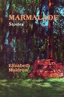 Marmalade by Elizabeth Smith Muldrow (Hardback, 2004)