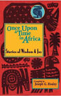 Once upon a Time in Africa: Stories of Wisdom and Joy by Joseph G. Healey (Paperback, 2004)