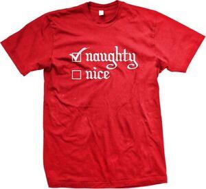 Christmas Shirt Sayings.Details About Naughty Nice Christmas Funny Slogans Sayings Statements Humor Men S T Shirt