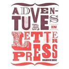Adventures in Letterpress by Brandon Mise (Paperback, 2014)