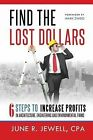 Find the Lost Dollars by June R Jewell (Paperback / softback, 2013)