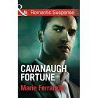 Cavanaugh Fortune by Marie Ferrarella (Paperback, 2015)