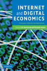 Internet and Digital Economics: Principles, Methods and Applications by Cambridge University Press (Paperback, 2008)