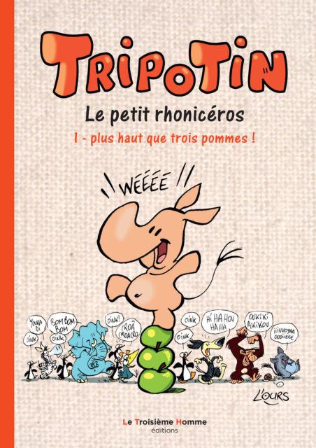 TRIPOTIN tome 1 - Plus haut que trois pommes - TL - EO 2015 - avec une dédicace