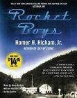 Rocket Boys: A Memoir by Homer H Hickam (CD-Audio, 2006)