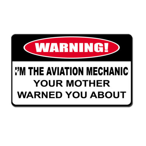 Aviation Mechanic Mom Warned About Novelty Funny Metal Sign 8 in x 12 in