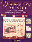 Memories on Fabric by Sue Hale (Paperback, 2007)