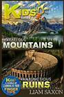 A Smart Kids Guide to Marvelous Mountains and Rambunctious Ruins: A World of Learning at Your Fingertips by Liam Saxon (Paperback / softback, 2015)