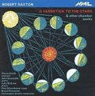 Robert Saxton - Yardstick to the Stars (2000)