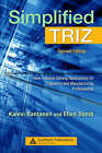 Simplified TRIZ: New Problem Solving Applications for Engineers and Manufacturing Professionals by Kalevi Rantanen, Ellen Domb (Hardback, 2007)