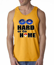 New Way 518 - Men's Tank-Top GO Hard Or GO Home Pokemon Gotta Catch Em All