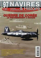 NAVIRES ET HISTOIRE N° 97 / GUERRE DE COREE LE DEBARQUEMENT A INCHON