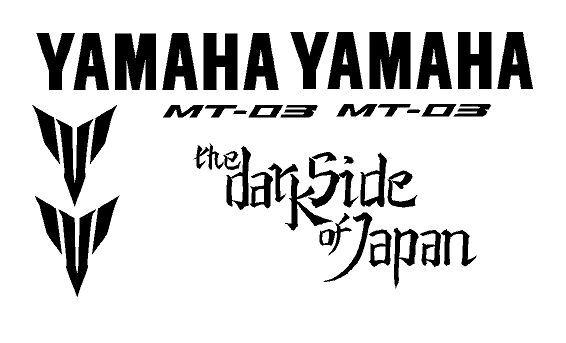 KIT 7  ADESIVI MOTO - YAMAHA MT-03  - STICKERS YAMAHA -  THE DARK SIDE OF JAPAN