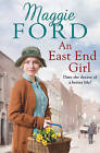 An East End Girl by Maggie Ford (Paperback, 2017)