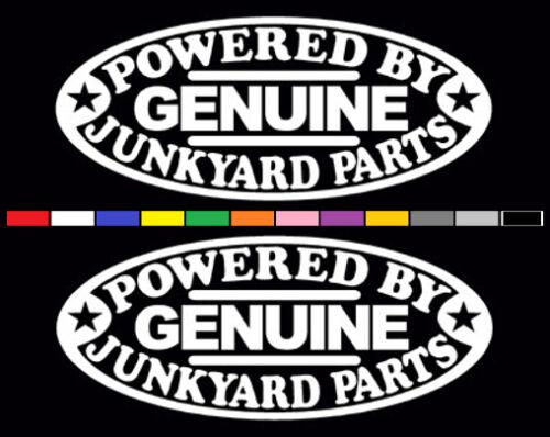 2 POWERED BY JUNKYARD PARTS DECALS HOT ROD RATROD SALVAGE BADASS STICKERS
