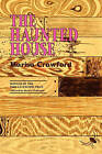 The Haunted House by Marisa Crawford (Paperback / softback, 2010)