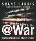 @War: The Rise of the Military-Internet Complex by Shane Harris (CD-Audio, 2014)