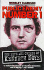 Public Enemy No.1: Life and Crimes of Kenneth Noye by Wensley Clarkson (Paperback, 1998)