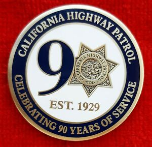 CALIFORNIA-HIGHWAY-PATROL-90TH-ANNIVERSARY-CHALLENGE-COIN-CHP-POLICE-LAPD-FBI