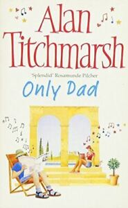 Alan-Titchmarsh-Only-Dad-Very-Good-Paperback