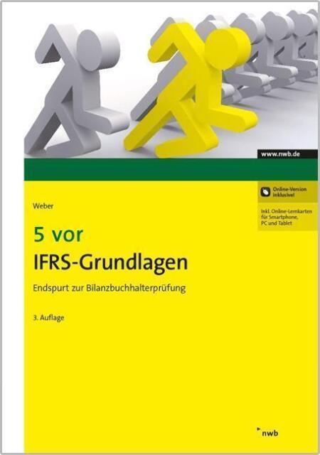 Bilanzbuchhalter - 5vor IFRS-Grundlagen - 2015 - 3. Auflage - Weber
