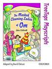 Oxford Reading Tree: Level 10: Treetops Playscripts: the Masked Cleaning Ladies of Om (Pack of 6 Copies) by John Coldwell (Paperback, 1998)