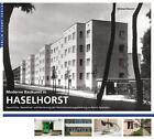 Moderne Baukunst in Haselhorst von Michael L. Bienert (2015, Kunststoffeinband)
