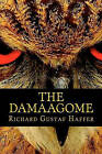 The Damaagome by Richard Gustaf Haffer (Paperback / softback, 2010)