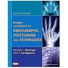 Bontragers Handbook Of Radiographic Positioning And Techniques Pdf